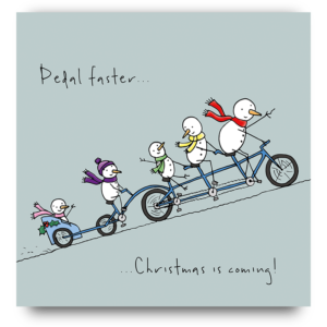Pedal faster! Christmas is coming!