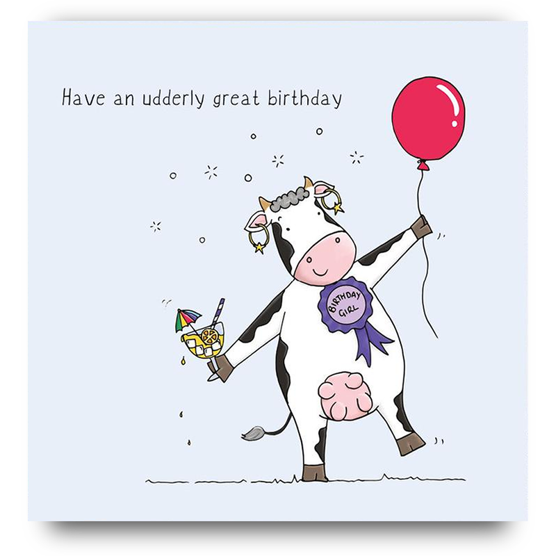Have an udderly great birthday